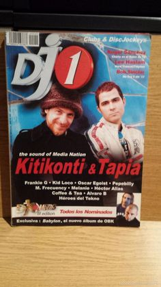 REVISTA DJ 1 / Nº 40 - KITIKONTI & TAPIA. THE SOUND OF MEDIA NATION./ CLUBS & DISCjOCKEYS