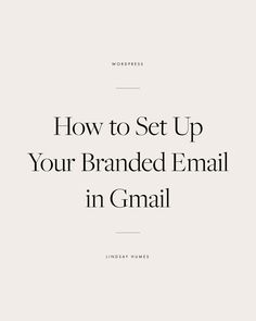 How to Set Up Your Branded Email in Gmail for Free // White Oak Creative