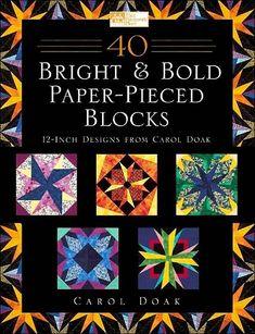 Bright & Bold Paper-Pieced Blocks part 1
