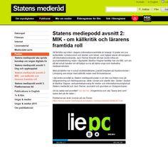 Statens #medierad's podd nummer 2 om #MIKmodellen http://www.statensmedierad.se/Publikationer/Poddar/Statens-mediepodd-avsnitt-2-MIK---om-kallkritik-och-lararens-framtida-roll/