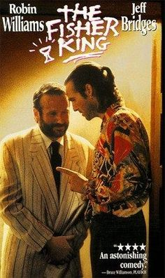 The Fisher King ~ Robin Williams