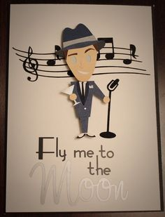 Fly Me To The Moon By Frank Sinatra First Dance I Am A