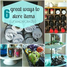 Six great ways to store items:  easy ways to organize and display using items you already have