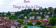 Places to Visit in Bern in 1 Day