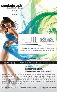 A runway show and silent auction to raise funds for the Mineral Springs Foundation of Manitou Springs. Fluid is a chic and contemporary fashion show which blends fashions from local boutiques with hair designs and make up artistry from local stylists. The evening will feature a cocktail reception, a substantial silent auction featuring products from local restaurants, boutiques, artists and more, and food provided by Good Karma Café of Manitou Springs.