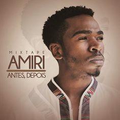 Amiri - MixTape Antes, Depois 2014