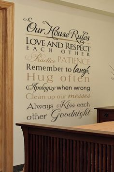 Love and respect each other. Practice patience. Remember to laugh. Hug often. Apologize when wrong. Clean up our messes. Always kiss each other goodnight.  Bedroom Wall Decal