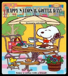 National Coffee Day Days Holidays Daily Pics Lovers Snoopy Morning September