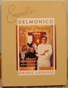 Emeril's Delmonico by Emeril Lagasse (2005, Hardcover)