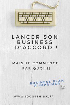 Je te donne 3 étapes essentielles avant de lancer ton business ! + 1 business plan à télécharger gratuitement.