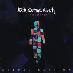 Tenth Avenue North - Cathedrals, Blue