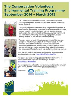 The Conservation Volunteers Environmental Training Programme September 2014 – March 2015 http://www.voluntarysectorgateway.org/wp-content/uploads/2014/09/2014-15-Training-Programme-flyer-September.pdf