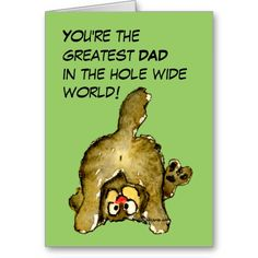 Shop Greatest Dad Cat Card created by zooogle. Father's Day Greeting Cards, Cat Cards, Custom Greeting Cards, Funny Thank You, Custom Thank You Cards, Best Dad, Vintage Cards, Thoughtful Gifts, Photo Cards