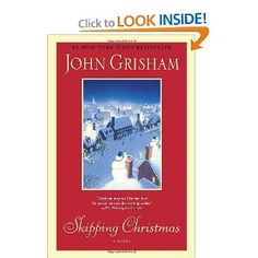 2010 - SKIPPING CHRISTMAS BY JOHN GRISHAM WHICH THE MOVIE, CHRISTMAS WITH THE KRANKS, IS BASED ON