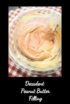 Peanut Butter Filling This is a fabulous fluffy peanut butter filling to fill cakes, cupcakes, even the middles of baked cookies. It's perfect for any peanut butter lover Peanut Butter Cake Filling, Peanut Butter Mouse, Peanut Butter Cupcakes, Peanut Butter Bars, Peanut Butter Recipes, Butter Cakes, Flavored Cupcakes, Cream Horns, Chocolate Caramels
