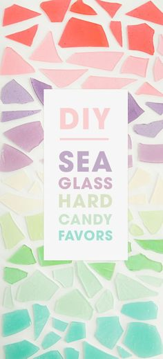 This is the best tutorial for how to make sea glass hard candy! Perfect a party favors or just a simple fun mermaid inspired treat.