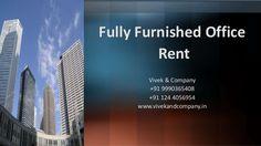 Fully furnished IT Office for Rent in Gurgaon by vivek bhaskar via slideshare