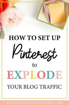 How to Set up Pinterest to Explode Your Blog Traffic! || Use these tips plus my FREE email course to learn the best strategies for growing your Pinterest account and driving traffic to your blog. #blog #pinterest #blogging