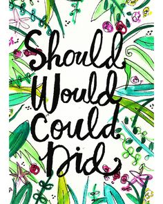 Should Would Could Did // www.thesailorssong.com