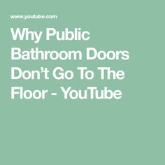 Why Public Bathroom Doors Don't Go To The Floor - YouTube Public Bathrooms, Bathroom Doors, Toilets, Flooring, Female, Youtube, Bathrooms, Wood Flooring, Toilet