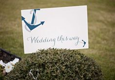"""Nautical wedding signage by Chirps & Cheers in the Jane Kelly Weddings & Parties """"All in the Details"""" photo shoot. Photo by Kevin Paul photography. #wedding #signage #nautical #anchor Wedding Signage, Nautical Wedding, Something Blue, Nautical Anchor, Cheers, Photo Shoot, Wedding Signs, Photoshoot, Navy Anchor"""