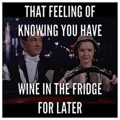 Hopefully you've got a bottle waiting at home. | 19 Pictures That Will Make Your #WineWednesday Even Better #WineHumor