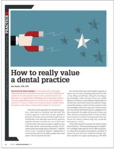 """San Diego Dental CPA Ken Rubin published an article in the July, 2016 edition of Dental Economics Magazine. In his article, """"How to really value a dental practice,"""" Rubin discusses some of the many variables that make dental practice valuation challenging. Read more at http://kenrubincpa.com/news/."""
