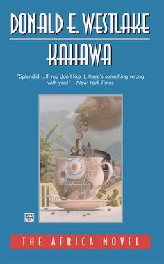 Kahawa / Donald E. Westlake (1995). One of the best books I've ever read. Westlake's masterpiece.