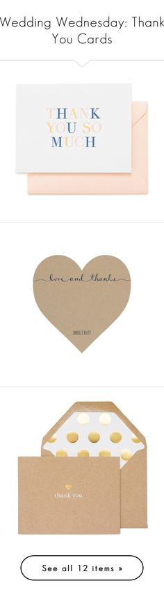 """Wedding Wednesday: Thank You Cards"" by polyvore-editorial ❤ liked on Polyvore featuring weddingwednesday, thankyounotes, home, home decor, stationery, men's fashion, men's bags, men's wallets, apparel & accessories and no color"