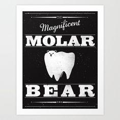 Molar Bear (Gentlemen's Edition) Art Print by Zach Terrell
