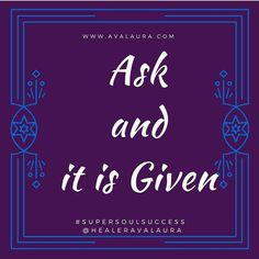 If you don't ask you don't get! Ask and expect to receive! #askanditisgiven #askandyoushallreceive #askandreceive #supersoulsuccess