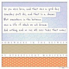 Lyrics 'Somewhere In The Between' by Streetlight Manifesto