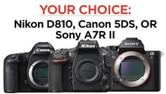 Sweet, the Fro is giving away your choice of a Nikon D810, Canon 5Ds or Sony A7RII…Enter Here!
