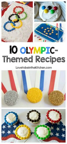 10 Olympic-Themed Recipes- Make celebrating the Olympics more fun with these sweet and savory recipes!