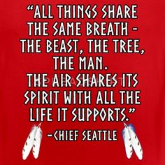 ALL THINGS SHARE THE SAME BREATH