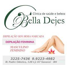 Bella Dejes: Sinta sua pele lisinha e macia> Depilação sem hora...