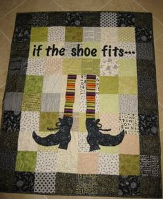 "2010 ""if the shoe fits..."" Quilt. Pattern designed by Peggy Moffatt"