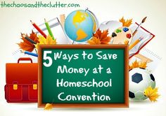5 Ways to Save Money at a Homeschool Convention