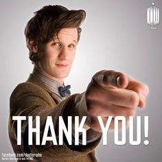 No, Chinboy! Thank you! For being my first Doctor and taking everyone and I on spectacular adventures all across the universes and showed us the stars! You will be missed!