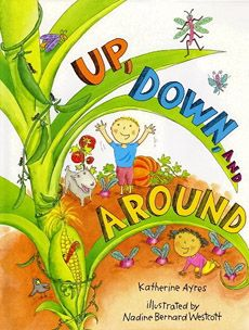 Up, Down, and Around by Katherine Ayres: From seeds dropping into soil to corn bursting from its stalks, from children chasing butterflies to ants burrowing underground, everything in this vibrant picture book pulses with life — in all directions! Music Games, Music Activities, Movement Activities, Reading Activities, Literacy Activities, Toddler Activities, Preschool Music, Teaching Music, Preschool Ideas