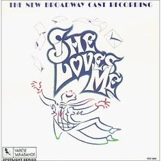 She Loves Me: The New Broadway Cast Recording (1993 Revival)