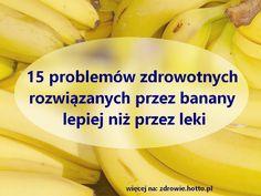 15 problemów zdrowotnych rozwiązanych przez banany lepiej niż przez leki Alternative Medicine, Superfoods, Health And Beauty, Natural Remedies, Beauty Hacks, Beauty Tips, Detox, Healthy Eating, Hair Beauty