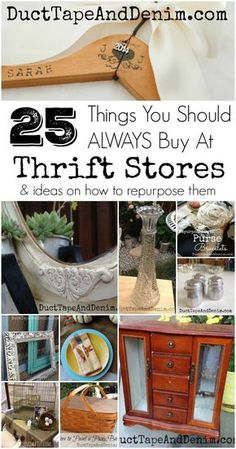 Upcycled Crafts Thrift Stores - Thrift Store Shopping, 25 Things You Should ALWAYS Buy at Thrift Stores, Thrifting Tips!