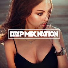 BEST MUSIC   Vocal Deep House Mix & Chillout Music 2016 #168 ★ Mixed by XYPO by DeepMixNation on SoundCloud