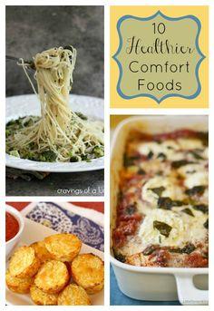 10 Healthier Comfort Foods - Enjoying Comfort Foods without compromising your health www.happyfoodhealthylife.com