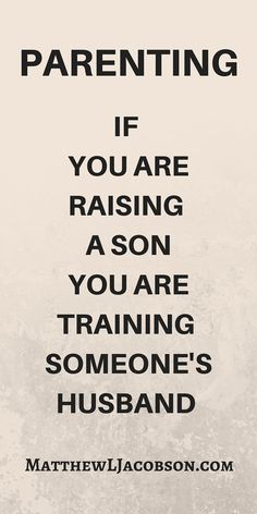 Are you raising men or boys? Article.