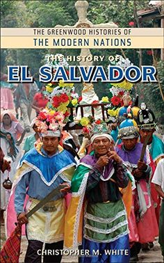 The History of El Salvador (The Greenwood Histories of the Modern Nations) El Salvador is the smallest country, in Central America with a total area of sq km miles). If you want a holiday with a difference, visit El Salvador.you won't regret it! Tongan Culture, El Salvadorian, El Salvador Food, Sri Lanka Holidays, Countries In Central America, Tens Place, Culture Travel, Backpacking, Places To Visit