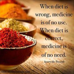 Ayurveda - Ayurvedic Diet as Medicine -Learn more: http://www.foodpyramid.com/ayurveda/ #ayurveda