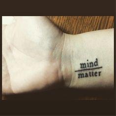 14th Tattoo, Mind Over Matter