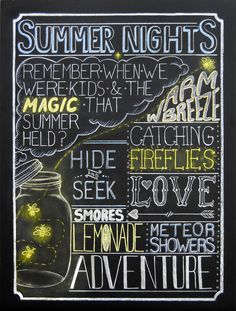 Chalk poster inspired by my love of typography and nostalgia for those childhood summer nights! - by Marlene Tascarella Chalkboard Doodles, Blackboard Art, Chalkboard Print, Chalkboard Drawings, Chalkboard Lettering, Chalkboard Designs, Chalk Drawings, Summer Chalkboard Art, Chalkboard Ideas